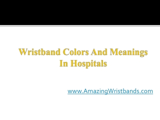 Wristband Colors And Meanings In Hospitals