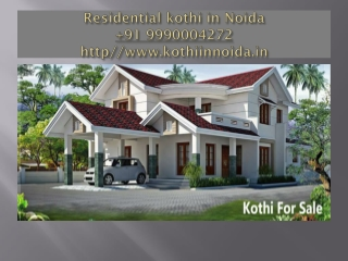 Brand New Residential Kothi in Noida 9990004272