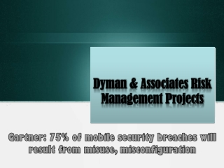 75% of mobile security breaches will result from misuse