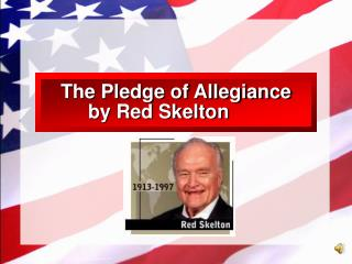 The Pledge of Allegiance by Red Skelton