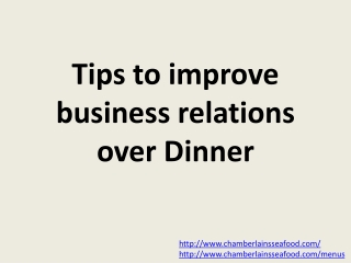 Tips to improve business relations over Dinner