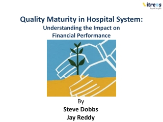Quality Maturity in Hospital System