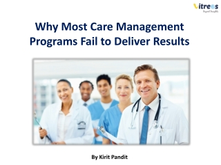 Why Most Care Management Programs fails to deliver Result