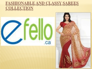 Fashionable and Classy Sarees Collection
