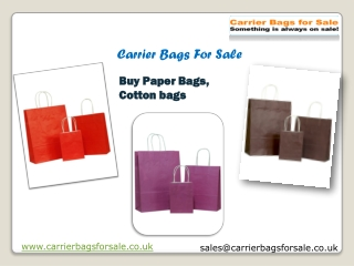Carrier Bags For Sale UK - Cotton Bags - Paper Bags