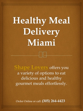 Healthy Food Delivery Miami