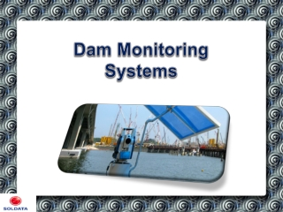 Dam Monitoring Systems
