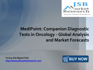 JSB Market Research: Companion Diagnostic Tests in Oncology
