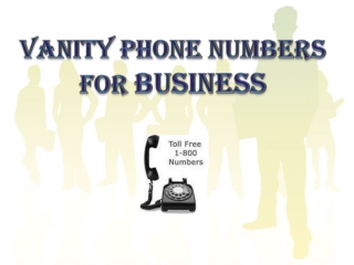 Vanity Phone Numbers for Business