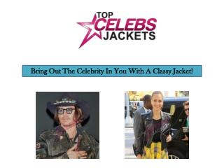 Bring Out The Celebrity In You With A Classy Jacket!
