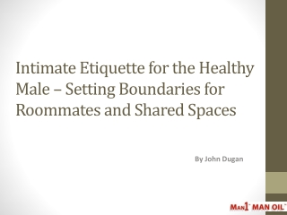 Intimate Etiquette for the Healthy Male - Setting Boundaries