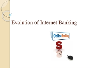 Evolution of Online Banking