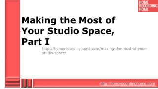 Making the Most of Your Studio Space