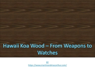 Hawaii Koa Wood