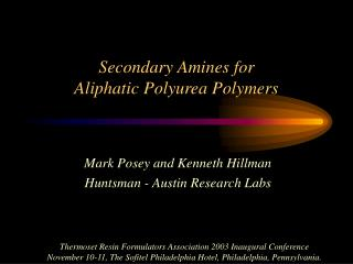 Secondary Amines for  Aliphatic Polyurea Polymers