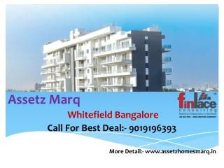 Assetz Marq Whitefield Bangalore 9019196393