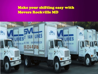 Make your shifting easy with Movers Rockville MD