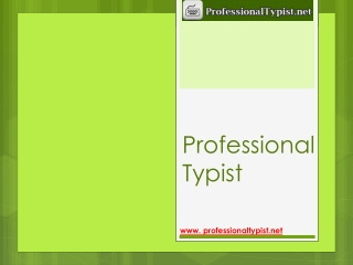 Professional Typist
