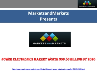 Power Electronics Market worth $36.86 Billion by 2020.