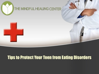 Basic Tips to Protect Your Teen from Eating Disorders