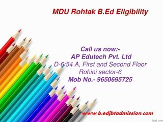 MDU Rohtak B.Ed Eligibility 2014,MDU B.Ed Admission