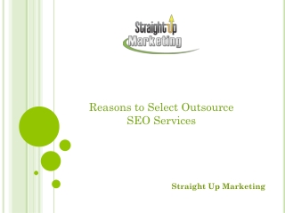 Reasons to Select Outsource SEO Services