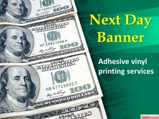 Next day banner - Adhesive vinyl printing services