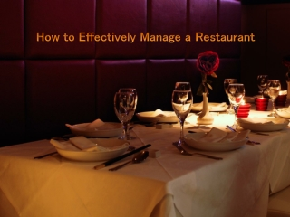 How To Effectively Manage a Restaurant