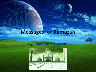 Messages for Ramazan