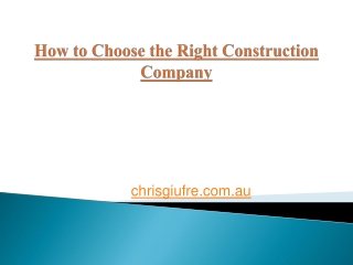 How to Choose the Right Construction Company?