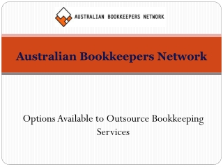 Options Available to Outsource Bookkeeping Services