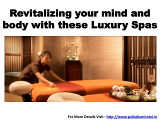 Revitalizing your mind and body with these Luxury Spas
