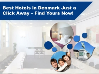 Luxury Filled Hotels in Denmark – Book Today!