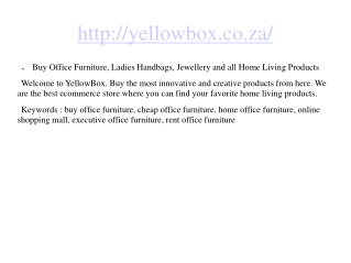 Buy Office Furniture, Ladies Handbags, Jewellery and all Hom