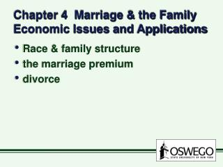 Chapter 4 Marriage & the Family Economic Issues and Applications
