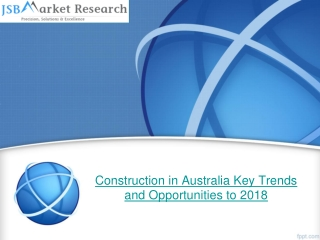 Construction in Australia Key Trends and Opportunities