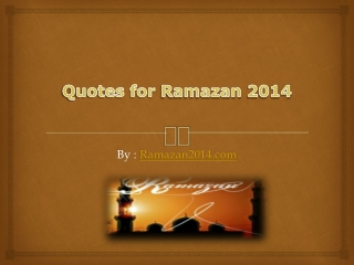 Ramazan 2014 latest for Quotes