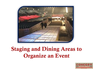 Staging and Dining Areas to Organize an Event