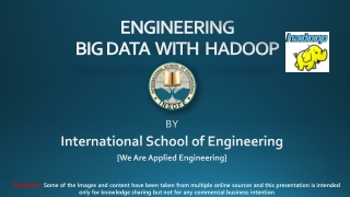 Engineering BIG DATA with HADOOP