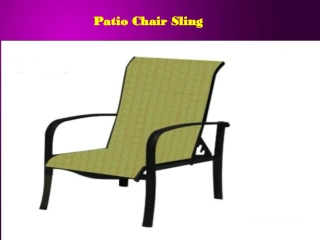 Patio Chair Sling