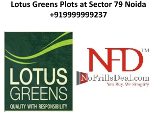 Lotus Greens Plots at Sector 79 Noida -  919999999237