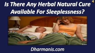 Is There Any Herbal Natural Cure Available For Sleeplessness