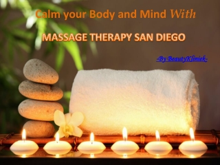 Achieve Perfect Health From Massage Therapy San Diego