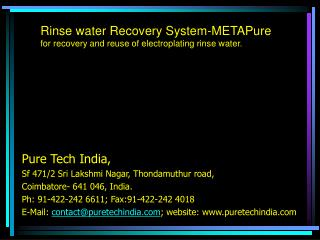 rinse water recovery system-metapure for recovery and reuse of electroplating rinse water.
