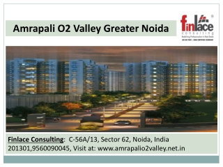 Amrapali O2 Valley!!9560090045!!Greater Noida