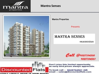 Mantra Senses Offers 2 BHK flats in Handewadi, Undri, Pisoli