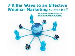 7 Killer Ways to an Effective Webinar Marketing