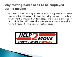 Why moving boxes need to be employed during moving