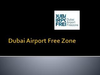 Setup Company in Dubai Airport Free Zone