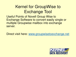 Best tool for Novell Groupwise to Exchange Migration